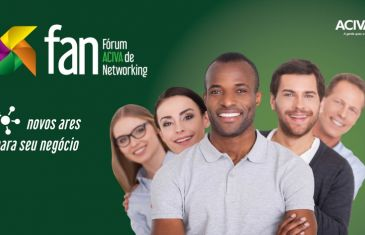 Vem aí o 6º FAN | Fórum ACIVA de Networking